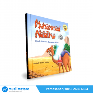 Buku Anak - Muhammad Nabiku (Hard Cover)